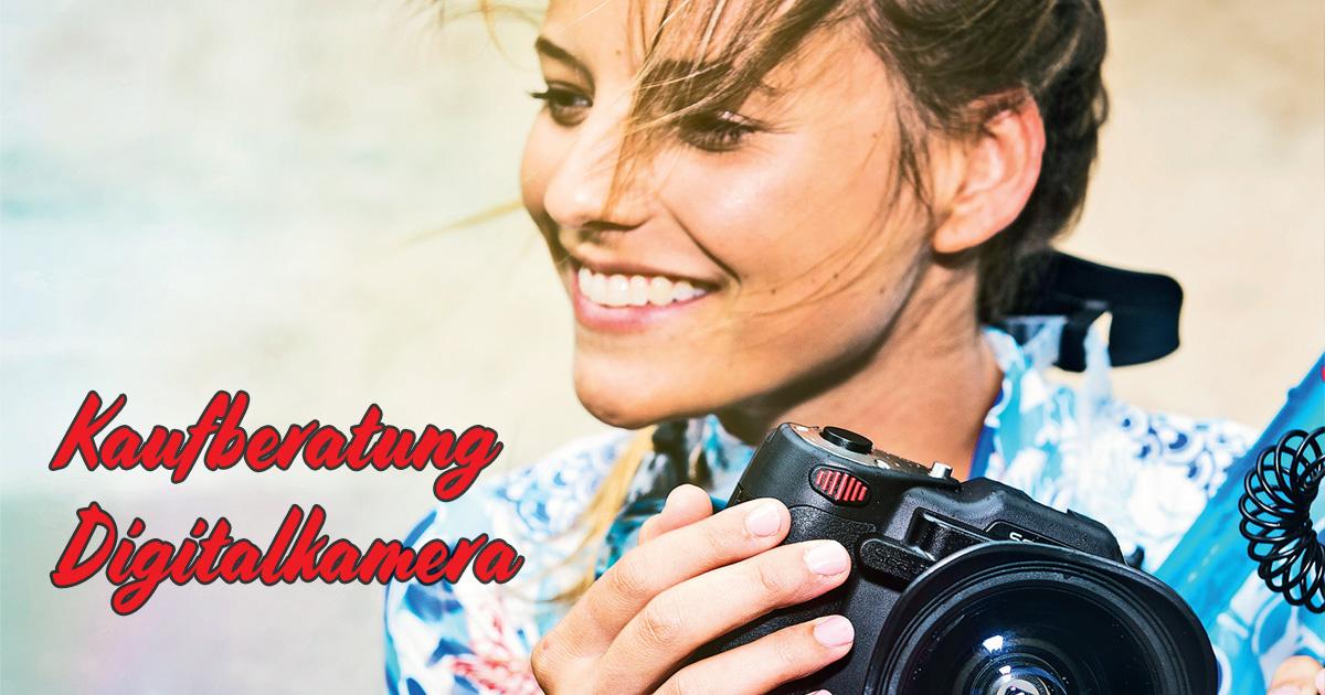 Kaufberatung Digitalkamera