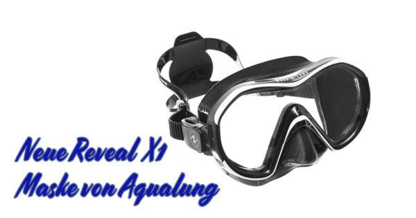 Neue Reveal X1 Maske von Aqualung