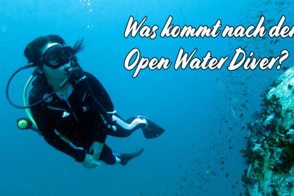 Was kommt nach dem Open Water Diver Tauchkurs?